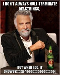 I don't always null-terminate my strings...