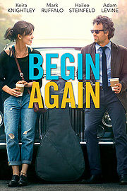 Begin Again - worth the watch