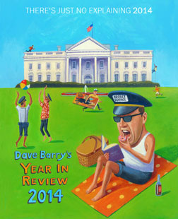 Dave Barry's 2014 in review