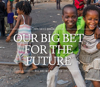 Bill & Melinda Gates Foundation: the Big Bet